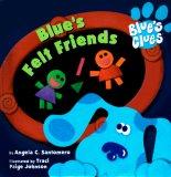 Blue's Felt Friends