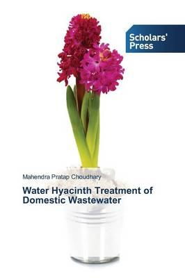 Water Hyacinth Treatment of Domestic Wastewater