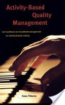 Activity-based quality management