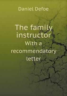 The Family Instructor with a Recommendatory Letter