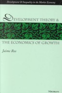 Development Theory and the Economics of Growth