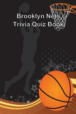 Brooklyn Nets Trivia Quiz Book