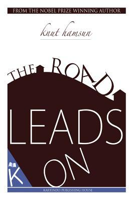 The Road Leads on