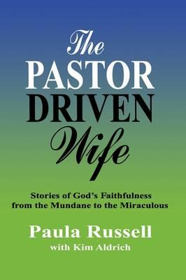 The Pastor Driven Wife