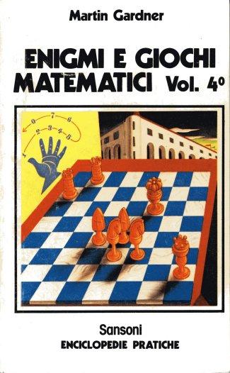 Enigmi e Giochi matematici vol. 4