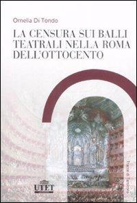 La censura sui balli teatrali nella Roma dell'Ottocento