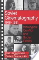 Soviet Cinematography 1918-1991