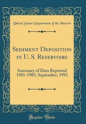 Sediment Deposition in U. S. Reservoirs