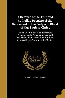 DEFENCE OF THE TRUE & CATHOLIK
