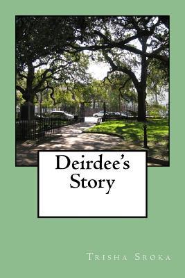 Deirdee's Story