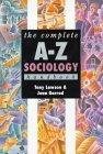 The Complete A-Z Sociology Handbook