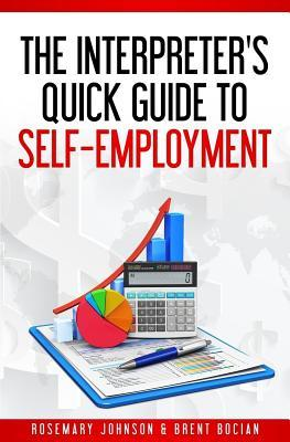 The Interpreter's Quick Guide to Self-Employment