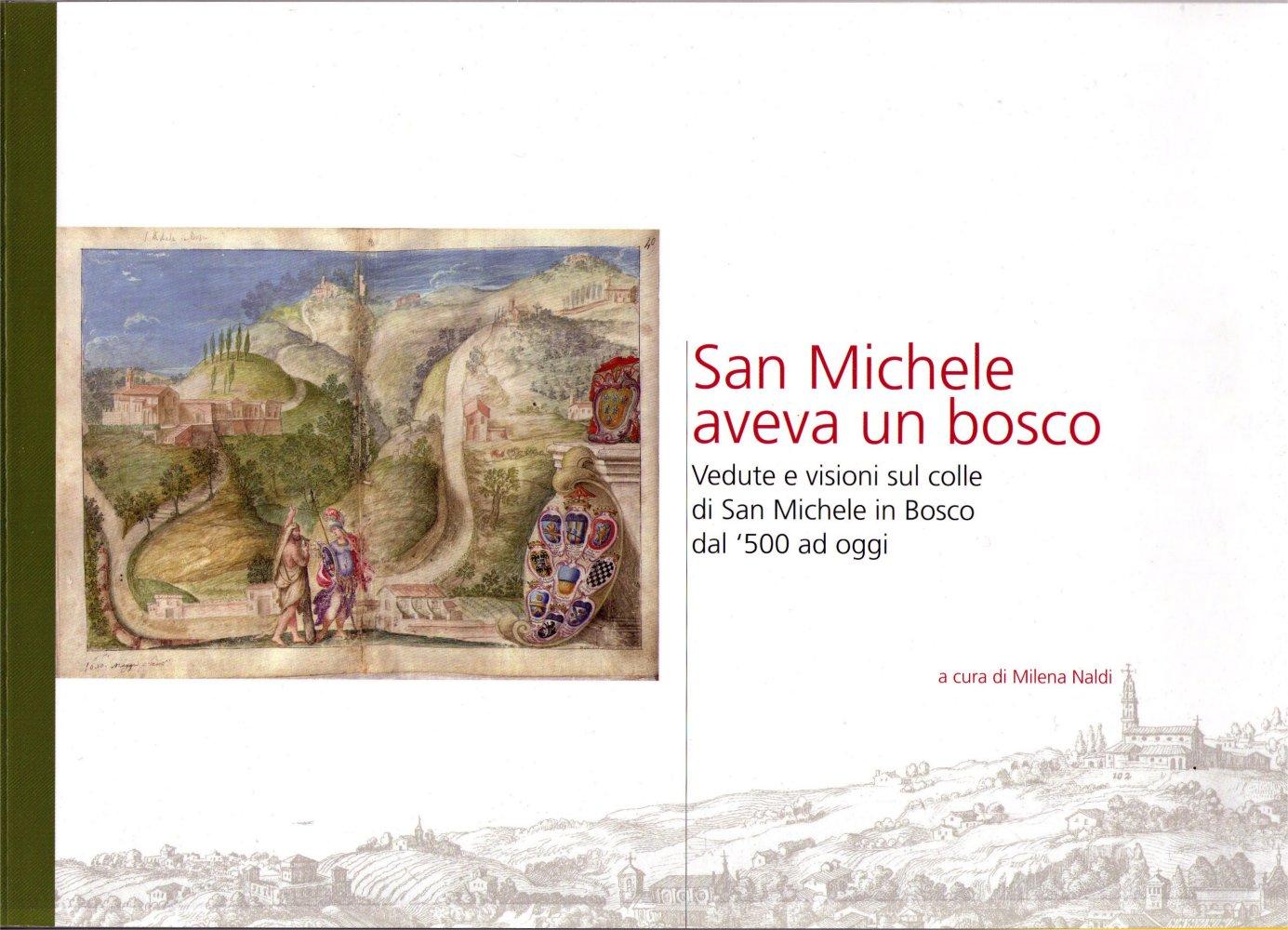 San Michele aveva un bosco