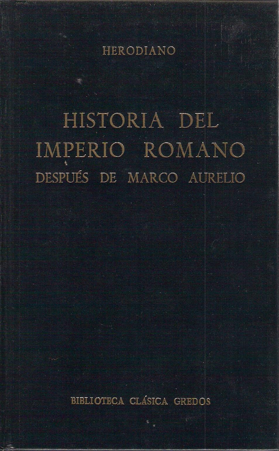 Historia del imperio Romano despúes de Marco Aurelio