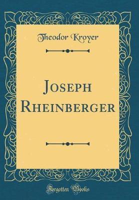 Joseph Rheinberger (Classic Reprint)