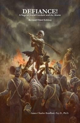 DEFIANCE! A Saga of David Crockett and the Alamo