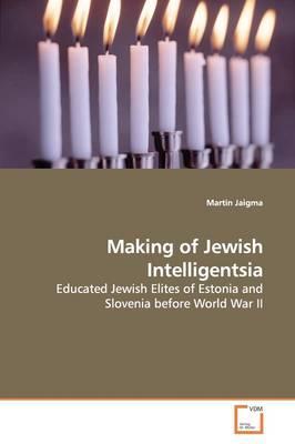 Making of Jewish Intelligentsia