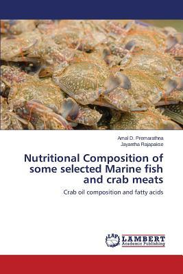 Nutritional Composition of some selected Marine fish and crab meats