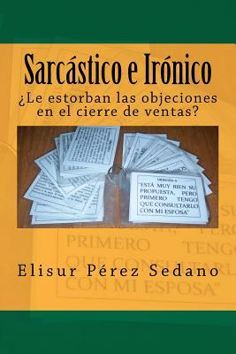 Sarcastico e Ironico / Sarcastic and Ironic