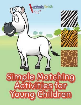Simple Matching Activities for Young Children