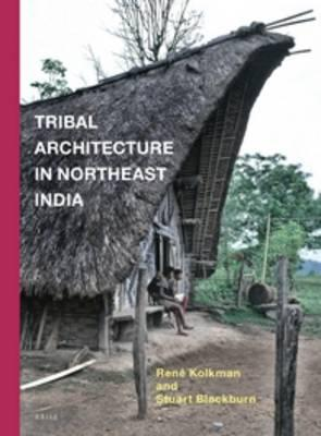 Tribal Architecture in Northeast India