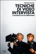 Tecniche di video intervista e inchiesta con la telecamera