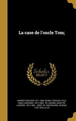 FRE-CASE DE LONCLE TOM