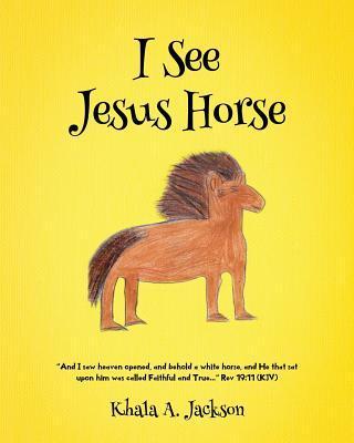 I See Jesus Horse