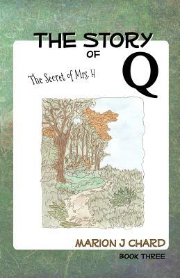 The Story of Q - The Secret of Mrs H