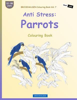 BROCKHAUSEN Colouring Book Vol. 7 - Anti Stress