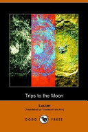 Trips to the Moon (Dodo Press)