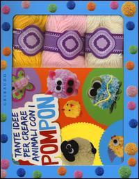Tante idee per creare animali con i pompon. Con gadget