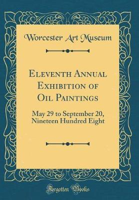 Eleventh Annual Exhibition of Oil Paintings