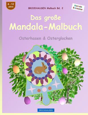 BROCKHAUSEN Malbuch Bd. 2 - Das große Mandala-Malbuch