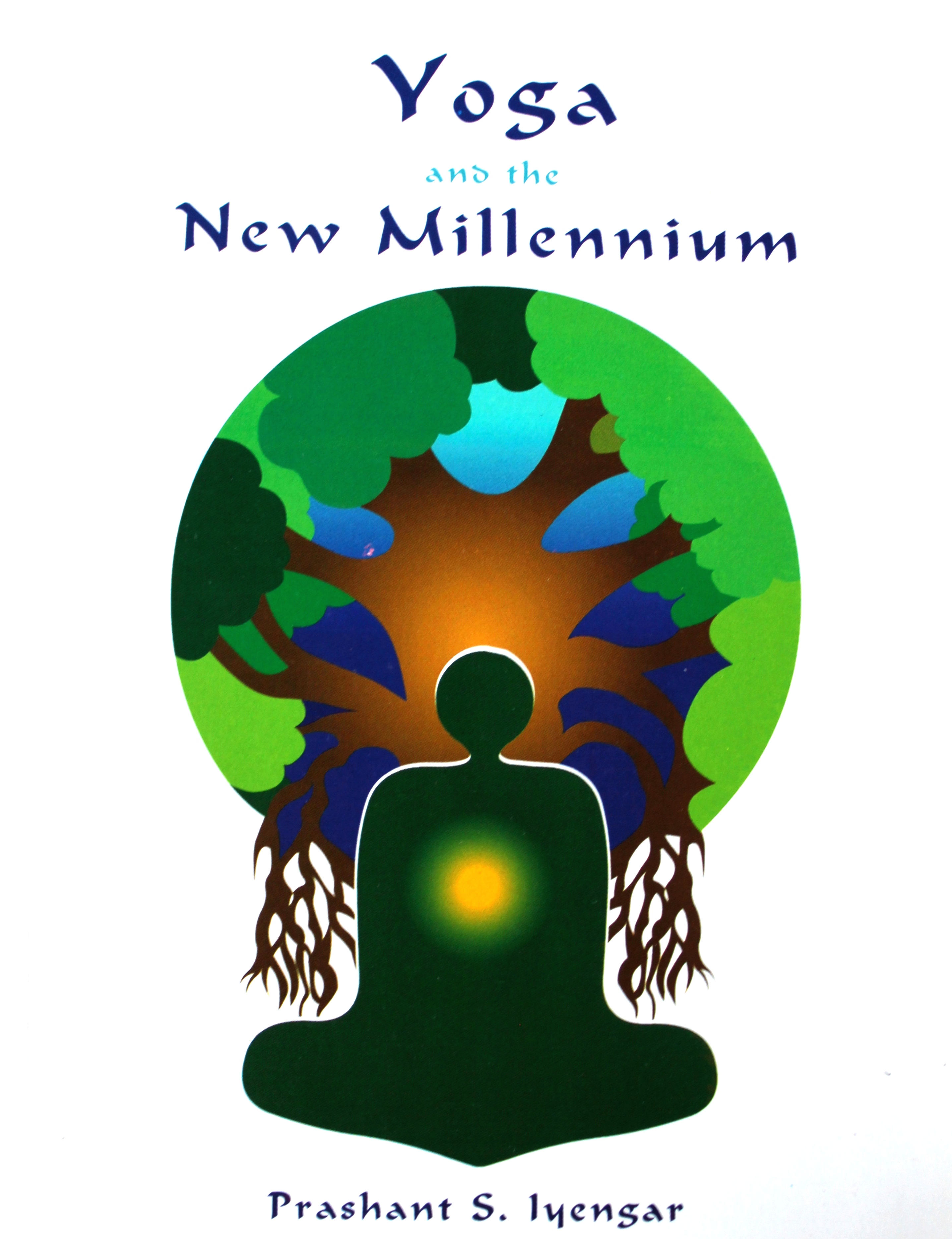 Yoga and the New Millennium