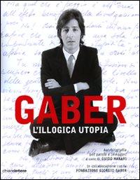 Gaber. L'illogica utopia