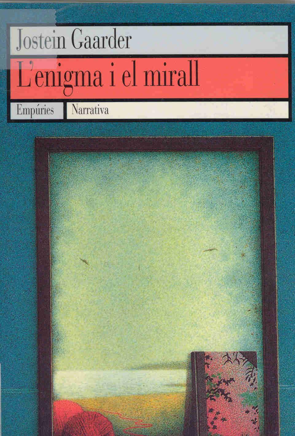 L'enigma i el mirall