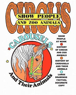 Circus Show People and Zoo Animals