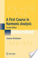 A First Course in Harmonic Analysis