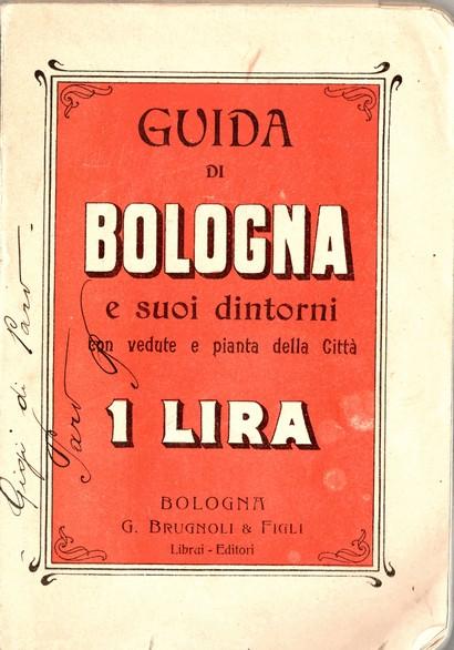 Guida di Bologna e suoi dintorni