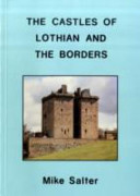 The Castles of Lothian and the Borders