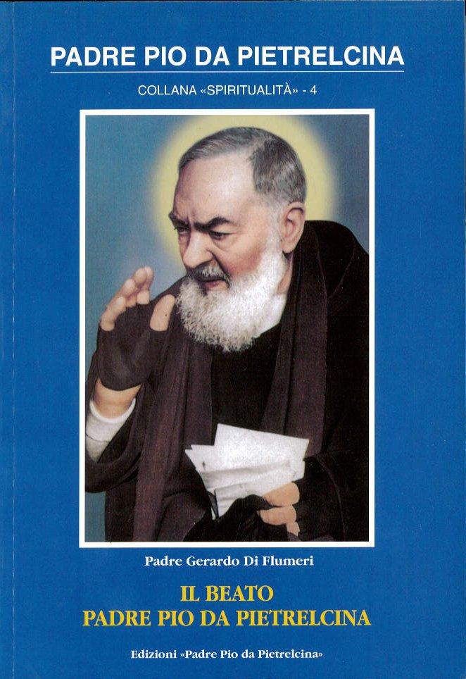 Il beato padre Pio da Pietrelcina