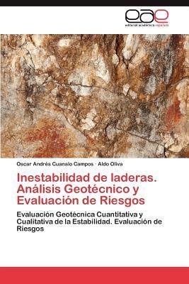 Inestabilidad de laderas. Análisis Geotécnico y Evaluación de Riesgos