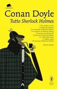Tutto Sherlock Holme...