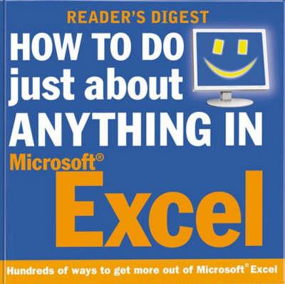 How to Do Just about Anything in Excel