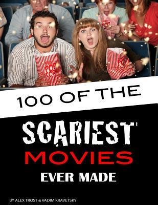 100 of the Scariest Movies Ever Made