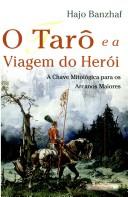 TarÔ E a Viagem Do HerÓi, O
