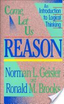 Come, Let Us Reason