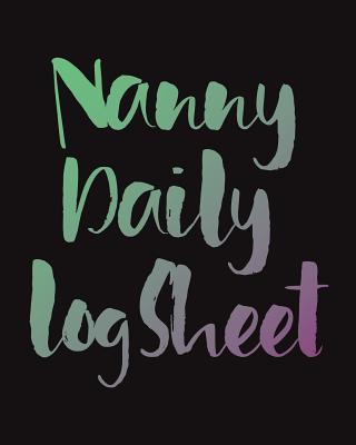 Nanny Daily Log Sheet