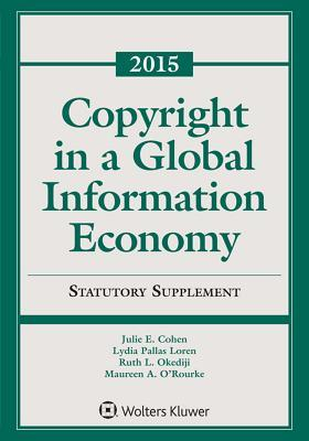 Copyright in a Global Information Economy 2015